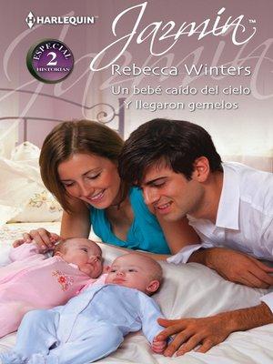 cover image of Un bebé caído del cielo/Y llegaron gemelos