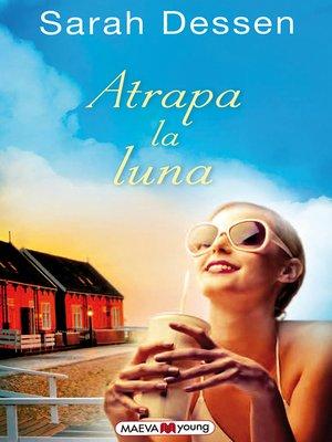 cover image of Atrapa la luna