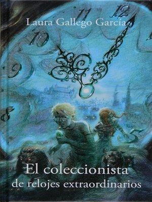 Extraordinarios Coleccionista El Relojes By Ruano Alfonso De rCxBWdeo