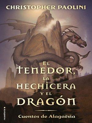 cover image of El tenedor, la hechicera y el dragón