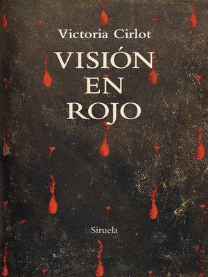 cover image of Visión en rojo