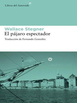cover image of El pájaro espectador