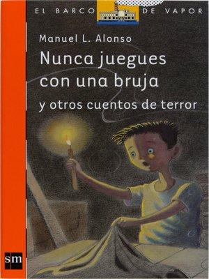 cover image of Nunca juegues con una bruja