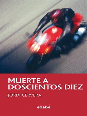 cover image of Muerte a doscientos diez