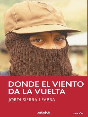cover image of Donde el viento da la vuelta