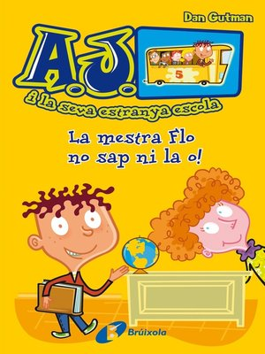cover image of La mestra Flo no sap ni la o!
