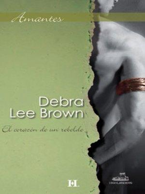 cover image of El corazón de un rebelde