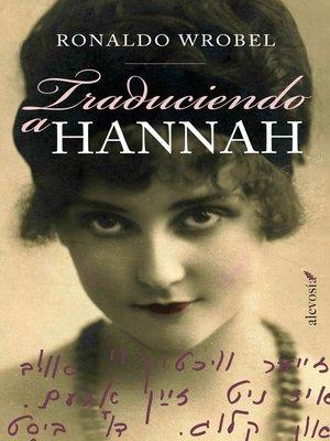 cover image of Traduciendo a Hannah
