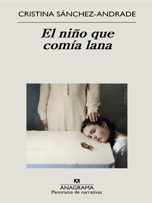 cover image of El niño que comía lana