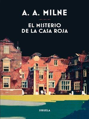cover image of El misterio de la Casa Roja