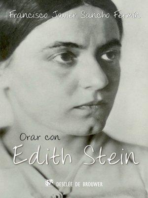 cover image of Orar con Edith Stein