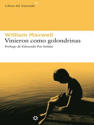 cover image of Vinieron como golondrinas