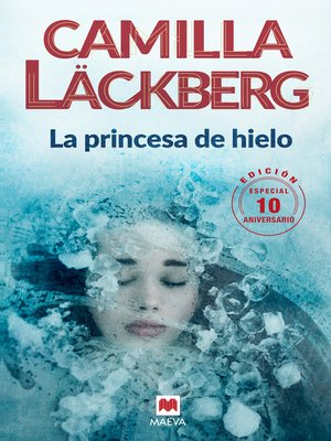 cover image of La princesa de hielo 10 Aniversario