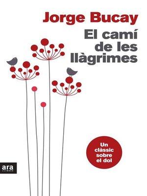cover image of El camí de les llàgrimes