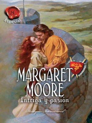 cover image of Intriga y pasión