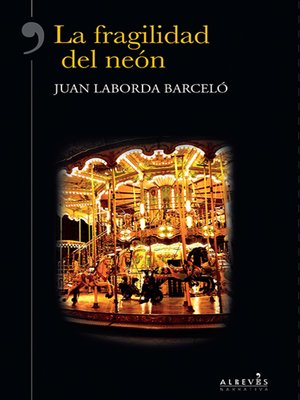 cover image of La fragilidad del neón