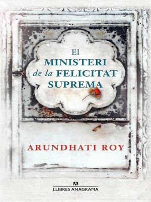 cover image of El ministeri de la felicitat suprema