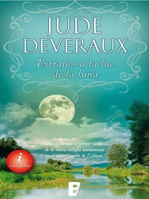 cover image of Extraños a la luz de la luna (Trilogía Moonlight 2)
