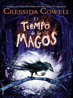 cover image of El tiempo de los magos