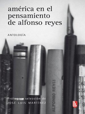 cover image of América en el pensamiento de Alfonso Reyes