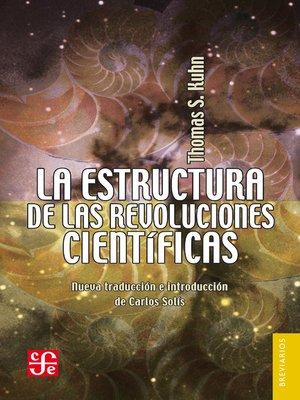 cover image of La estructura de las revoluciones científicas
