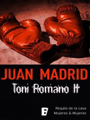 cover image of Toni Romano II. Regalo de la casa y Mujeres & Mujeres.