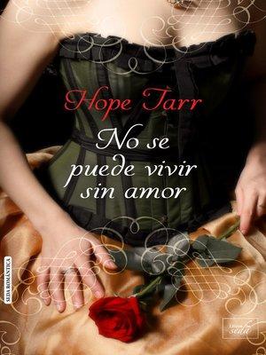cover image of No se puede vivir sin amor