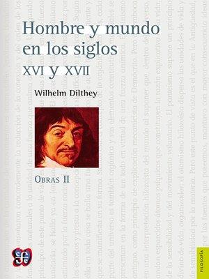cover image of Hombre y mundo en los siglos XVI y XVII