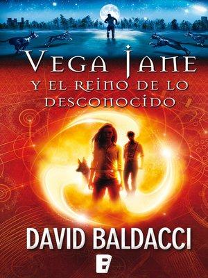 cover image of Vega Jane y el reino de lo desconocido (Serie de Vega Jane 1)
