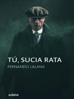 cover image of Tú, sucia rata