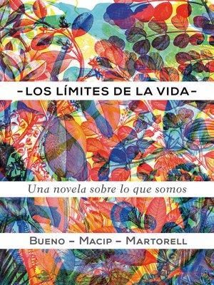 cover image of Los límites de la vida