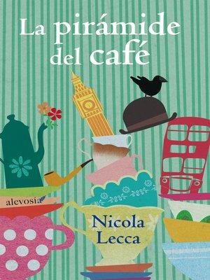 cover image of La pirámide del café