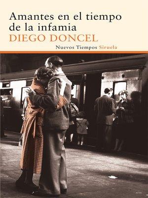 cover image of Amantes en el tiempo de la infamia