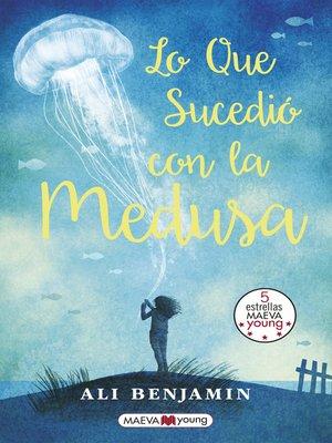 cover image of Lo que sucedió con la medusa