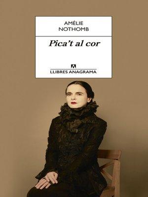 cover image of Pica't al cor