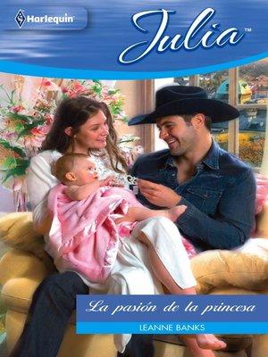 cover image of La pasión de la princesa