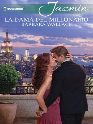 cover image of La dama del millonario