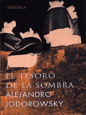 cover image of El tesoro de la sombra