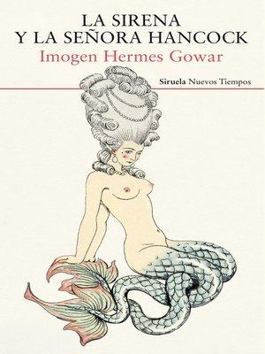 cover image of La sirena y la señora Hancock