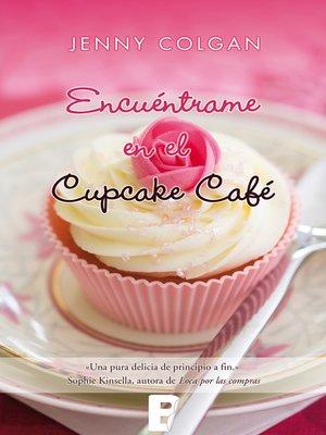 cover image of Encuéntrame en el cupcake café