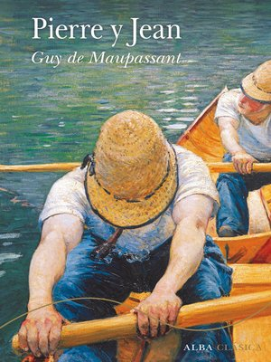 cover image of Pierre y Jean