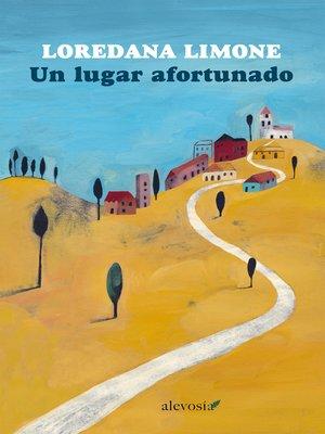 cover image of Un lugar afortunado