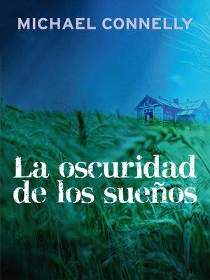 cover image of La oscuridad de los sueños