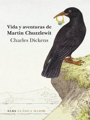 cover image of Vida y aventuras de Martin Chuzzlewit