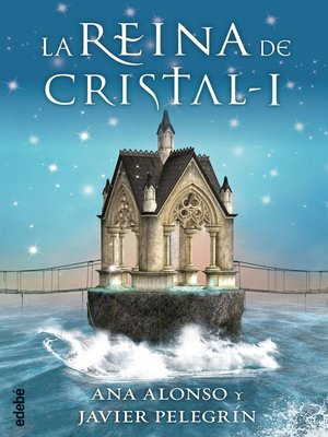 cover image of LA REINA DE CRISTAL I