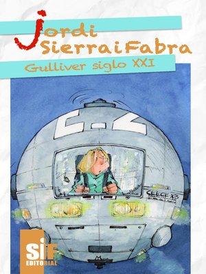 cover image of Gulliver siglo XXI
