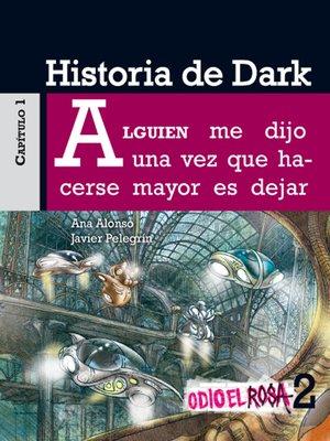 cover image of Odio el Rosa 2 Historia de Dark