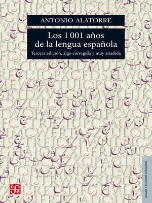 cover image of Los 1001 años de la lengua española