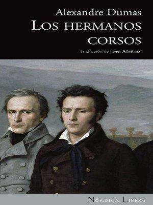 cover image of Los hermanos Corsos