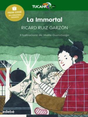 cover image of La immortal